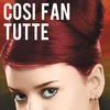 Cosi Fan Tutte English National Opera, London Coliseum, London
