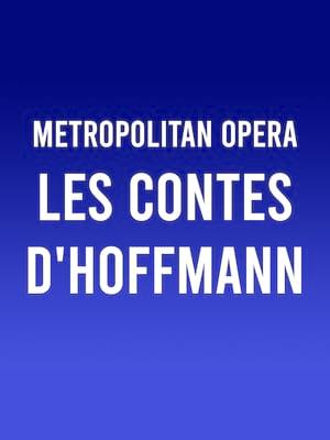 Metropolitan Opera: Les Contes d'Hoffmann Poster