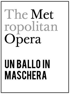 Metropolitan Opera: Un Ballo in Maschera Poster
