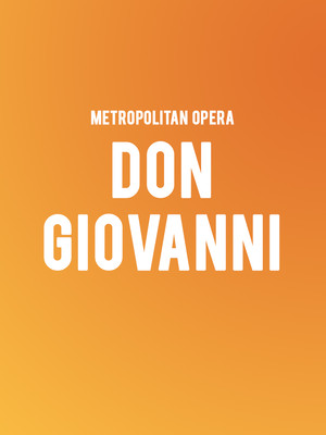 Metropolitan Opera - Don Giovanni at Metropolitan Opera House