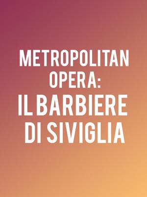 Metropolitan Opera: Il Barbiere di Siviglia at Metropolitan Opera House
