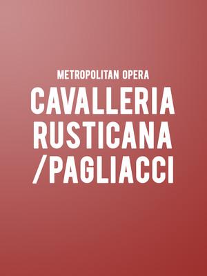 Metropolitan Opera: Cavalleria Rusticana / Pagliacci at Metropolitan Opera House