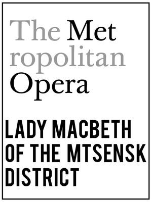 Metropolitan Opera: Lady Macbeth of the Mtsensk District Poster