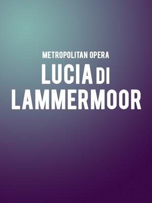 Metropolitan Opera: Lucia di Lammermoor Poster