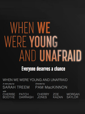 When We Were Young And Unafraid Poster
