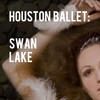 Houston Ballet Swan Lake, Brown Theater, Houston