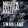 Moscow Festival Ballet Swan Lake, Georgia Southern University Performing Arts Center, Atlanta