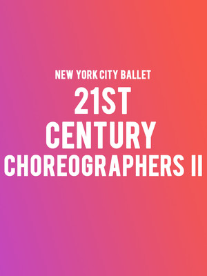 New York City Ballet 21st Century Choreographers II, David H Koch Theater, New York