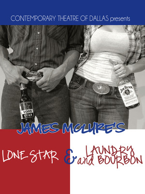 Lone Star / Laundry and Bourbon Poster