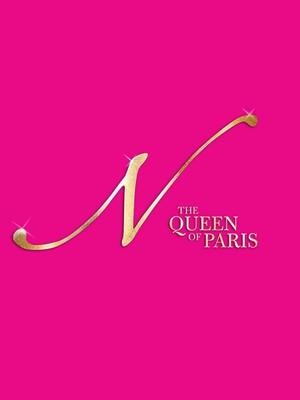 N - The Queen Of Paris at Elgin Theatre