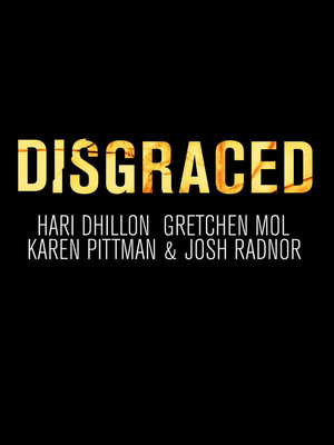 Disgraced at Lyceum Theater