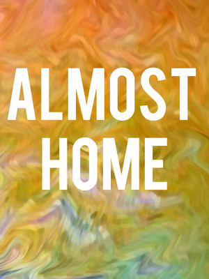 Almost Home at Acorn Theatre