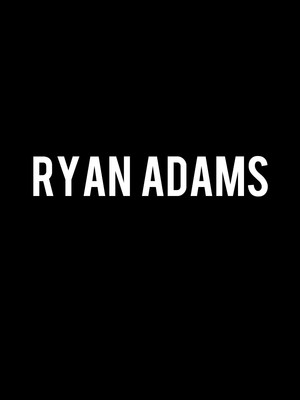 Ryan Adams at Orpheum Theater
