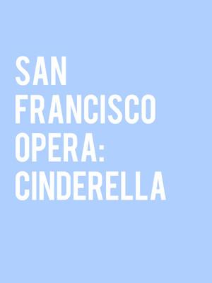 San Francisco Opera: Cinderella Poster