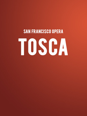 San Francisco Opera Tosca, War Memorial Opera House, San Francisco