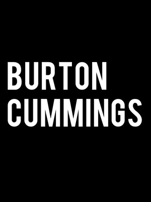 Burton Cummings Poster