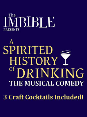 The Imbible: A Spirited History of Drinking Poster