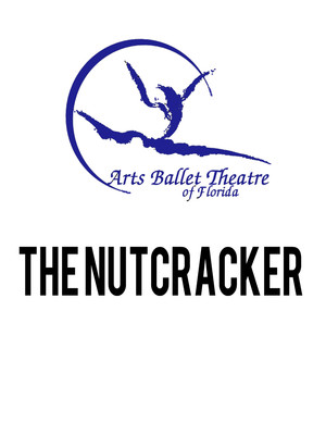 Arts Ballet Theatre of Florida: The Nutcracker Poster