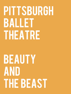 Pittsburgh Ballet Theatre: Beauty and the Beast at Benedum Center