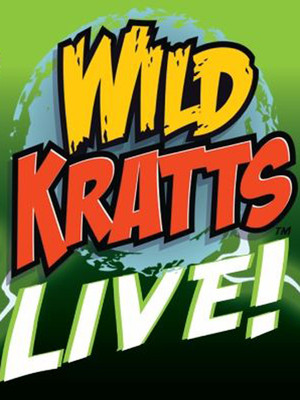 Wild Kratts Live, Popejoy Hall, Albuquerque