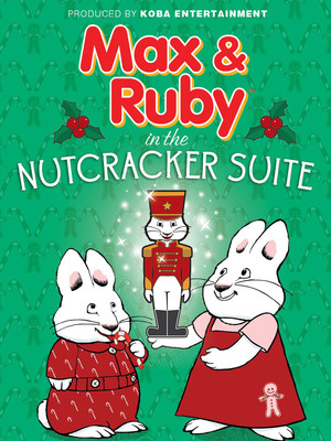 Max and Ruby: The Nutcracker Suite Poster