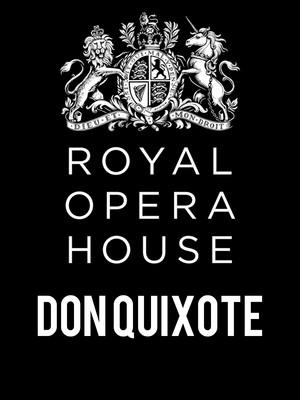 Don Quixote at Royal Opera House