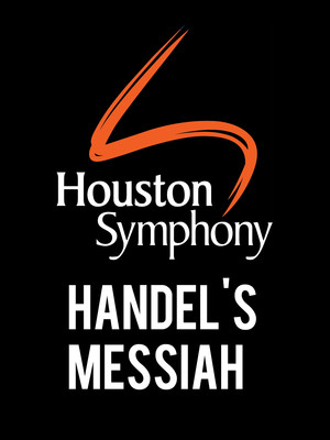 Houston Symphony - Handel's Messiah Poster