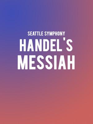 Seattle Symphony - Handel's Messiah Poster