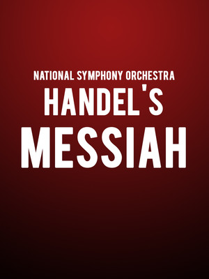 National Symphony Orchestra: Handel's Messiah Poster