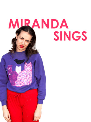 Miranda Sings at Myer Horowitz Theatre