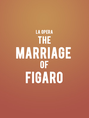 Los Angeles Opera - The Marriage of Figaro Poster