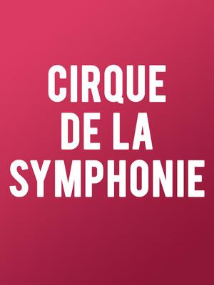Columbus Symphony Orchestra Cirque De La Symphonie, Ohio Theater, Columbus