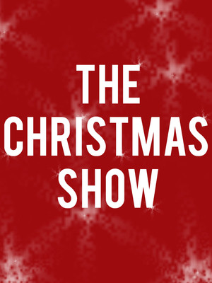 The Christmas Show at Thelma Gaylord Performing Arts Theatre