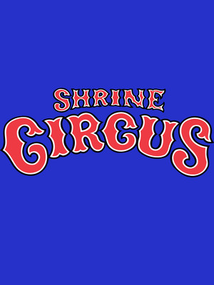 Shrine Circus, Freeman Coliseum, San Antonio
