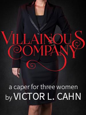 Villainous Company Poster