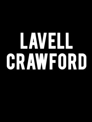 Lavell Crawford, Verizon Theatre, Dallas