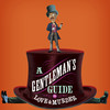 A Gentlemans Guide to Love Murder, E J Thomas Hall, Akron