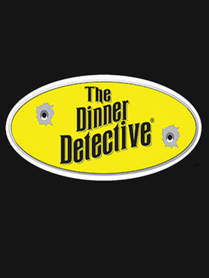 The Dinner Detective Interactive Murder Mystery Show Poster