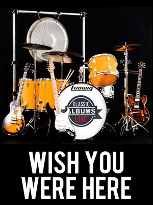 Classic Albums Live: Pink Floyd - Wish You Were Here Poster