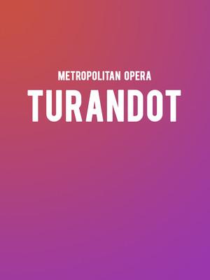 Metropolitan Opera: Turandot Poster
