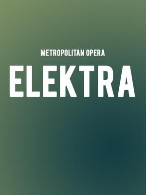 Metropolitan Opera: Elektra Poster