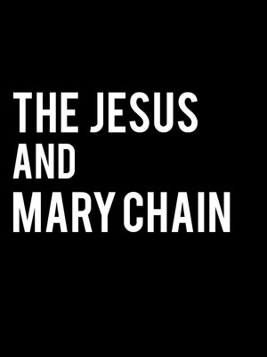 The Jesus & Mary Chain at Mcmenamins Crystal Ballroom