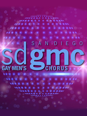 San Diego Gay Men's Chorus at Balboa Theater