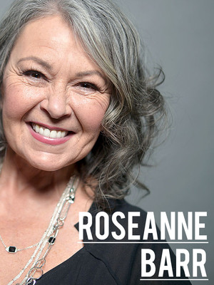 Roseanne Barr at Fox Theatre