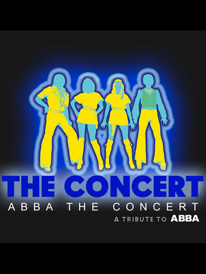 ABBA The Concert A Tribute To ABBA, State Theatre, New Brunswick