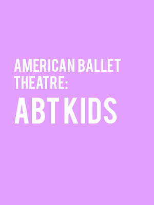American Ballet Theatre: ABT Kids Poster