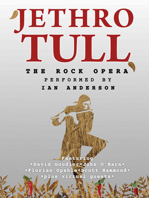 Ian Anderson: Jethro Tull's The Rock Opera at Moore Theatre