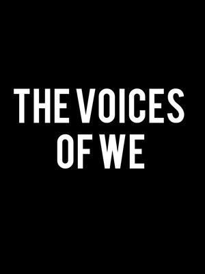 The Voices of We Poster
