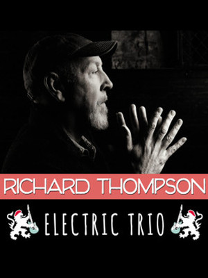 Richard Thompson Electric Trio Poster