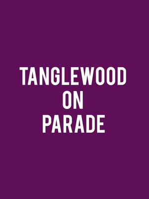 Tanglewood on Parade Poster